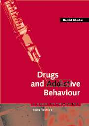 Drugs and Addictive Behaviour