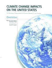 Climate Change Impacts on the United States - Overview Report