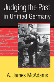 Judging the Past in Unified Germany