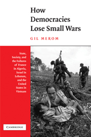 How Democracies Lose Small Wars