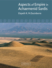 Aspects of Empire in Achaemenid Sardis