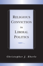 Religious Conviction in Liberal Politics