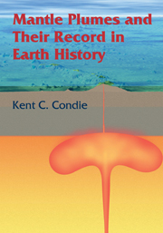 Mantle Plumes and their Record in Earth History