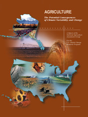 Agriculture: The Potential Consequences of Climate Variability and Change for the United States