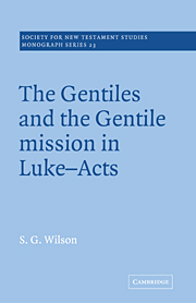 The Gentiles and the Gentile Mission in Luke-Acts