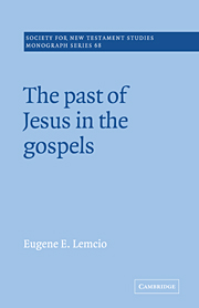 The Past of Jesus in the Gospels