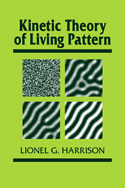 Kinetic Theory of Living Pattern