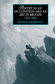 Poetry as an Occupation and an Art in Britain, 1760–1830