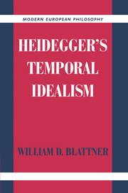 Heidegger's Temporal Idealism