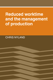 Reduced Worktime and the Management of Production