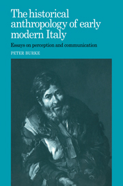 The Historical Anthropology of Early Modern Italy