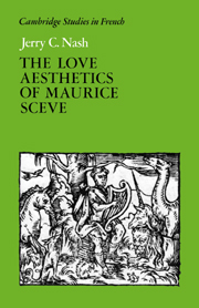 The Love Aesthetics of Maurice Scève