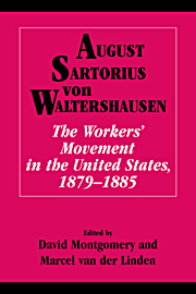 The Workers' Movement in the United States, 1879–1885
