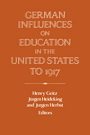 German Influences on Education in the United States to 1917