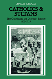 Catholics and Sultans