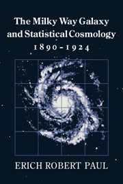 The Milky Way Galaxy and Statistical Cosmology, 1890–1924