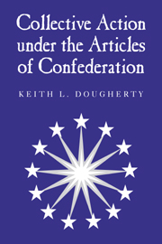 Collective Action under the Articles of Confederation
