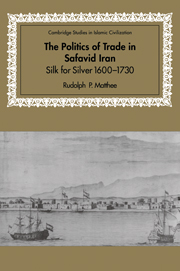 The Politics of Trade in Safavid Iran