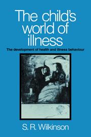 The Child's World of Illness