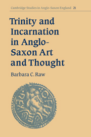 Trinity and Incarnation in Anglo-Saxon Art and Thought