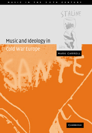 Music and Ideology in Cold War Europe