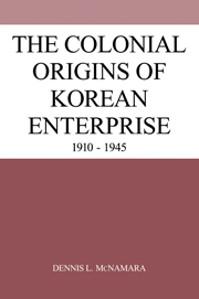 The Colonial Origins of Korean Enterprise