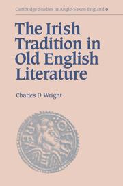 The Irish Tradition in Old English Literature