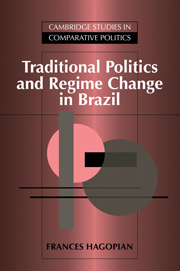 Traditional Politics and Regime Change in Brazil