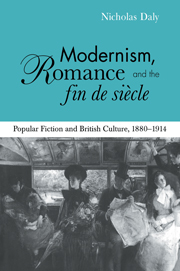 Modernism, Romance and the Fin de Siècle