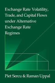 Exchange Rate Volatility, Trade, and Capital Flows under Alternative Exchange Rate Regimes