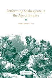 Performing Shakespeare in the Age of Empire