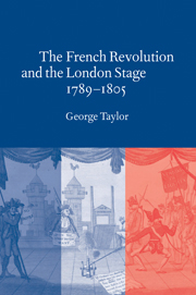 The French Revolution and the London Stage, 1789–1805