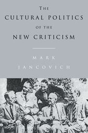 The Cultural Politics of the New Criticism