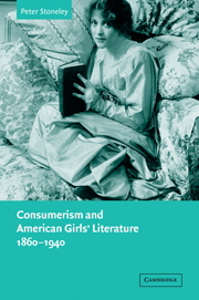 Consumerism and American Girls' Literature, 1860–1940