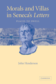 Morals and Villas in Seneca's Letters