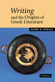Writing and the Origins of Greek Literature