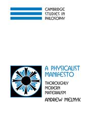 A Physicalist Manifesto
