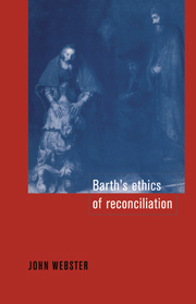 Barth's Ethics of Reconciliation