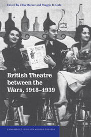 British Theatre between the Wars, 1918–1939