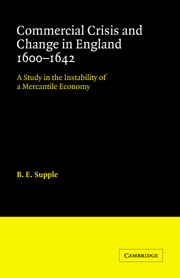 Commercial Crisis and Change in England 1600-1642