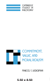 Commitment, Value, and Moral Realism