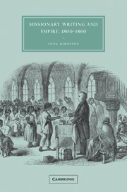 Missionary Writing and Empire, 1800–1860