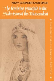 The Feminine Principle in the Sikh Vision of the Transcendent