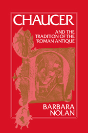 Chaucer and the Tradition of the Roman Antique