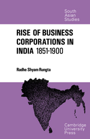 The Rise of Business Corporations in India 1851–1900