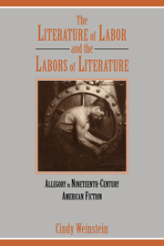 The Literature of Labor and the Labors of Literature