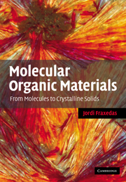 Molecular Organic Materials