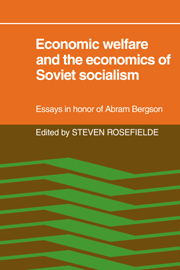 Economic Welfare and the Economics of Soviet Socialism