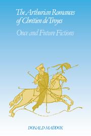 The Arthurian Romances of Chrétien de Troyes