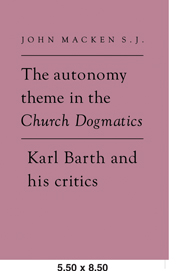 The Autonomy Theme in the Church Dogmatics